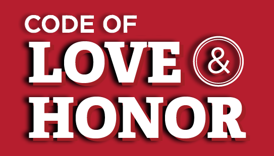 The code of love and honor, who we are and who we aspire to be