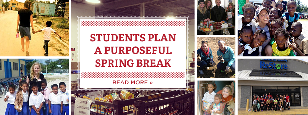Students plan a purposeful spring break. Read more » Photo collage of students volunteering at food pantries and interacting with children abroad