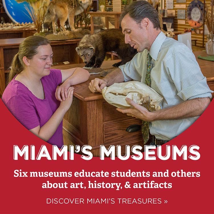 Miami's Museums. Six museums educate students and others about art, history, and artifacts. Discover Miami's treasures » Photo of a teacher and student looking at an animal skull.