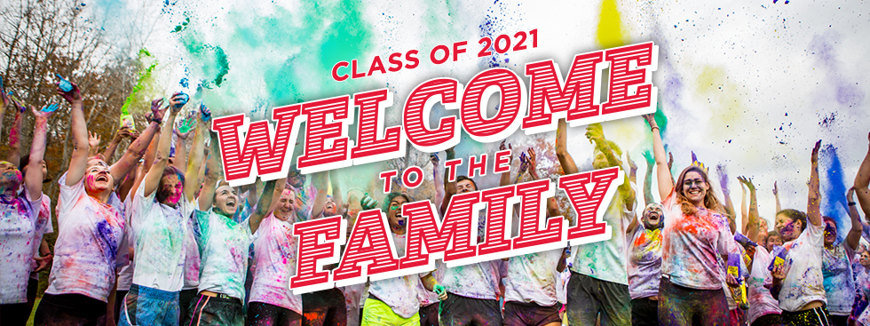 Class of 2021 Welcome to the Family