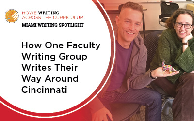 How one faculty writing group writes their way around cincinnati