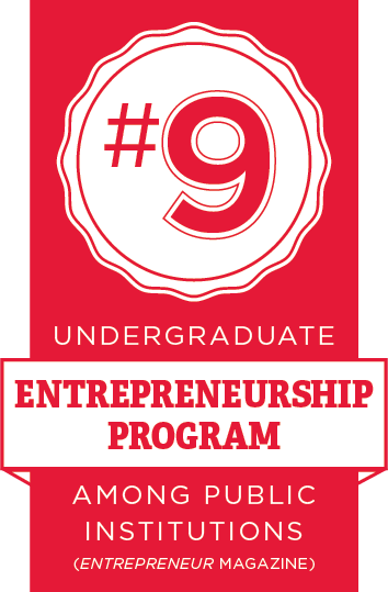 #9 undergraduate Entrepreneurship program among public institutions. Entrepreneur Magazine