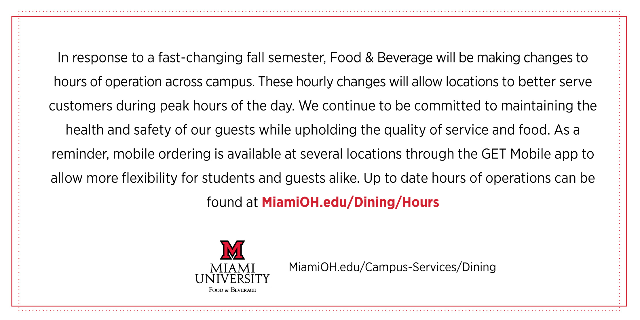 Food & Beverage will be making changes to hours of operation across campus.