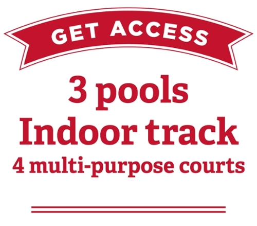 Get access, three pools, indoor track, four multi-purpose courts