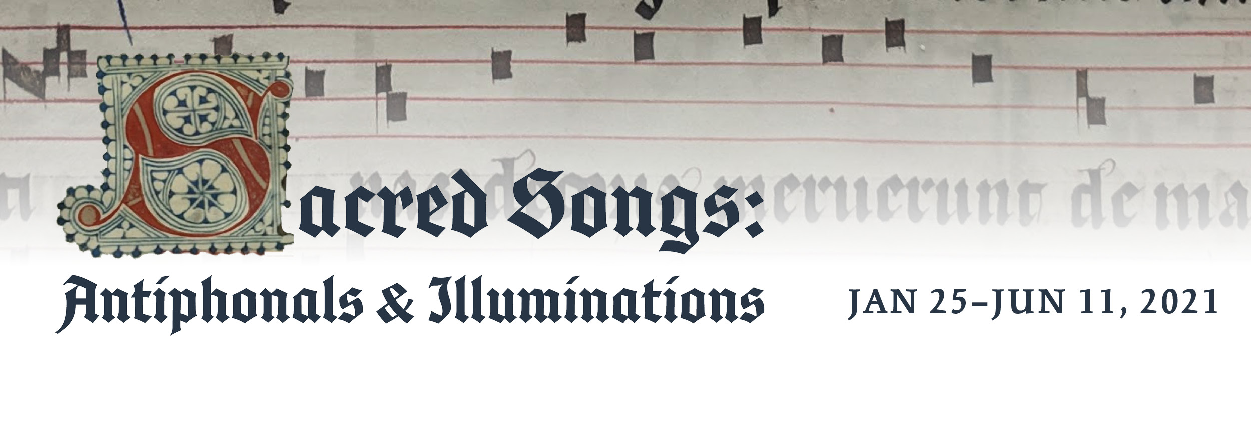Sacred Songs: Illuminations and Antiphonals