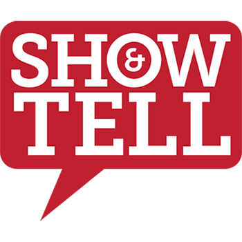 Show & Tell on red speech bubble