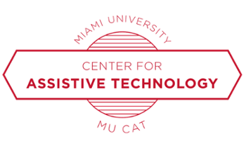 Miami University Center for Assistive Technology MUCAT
