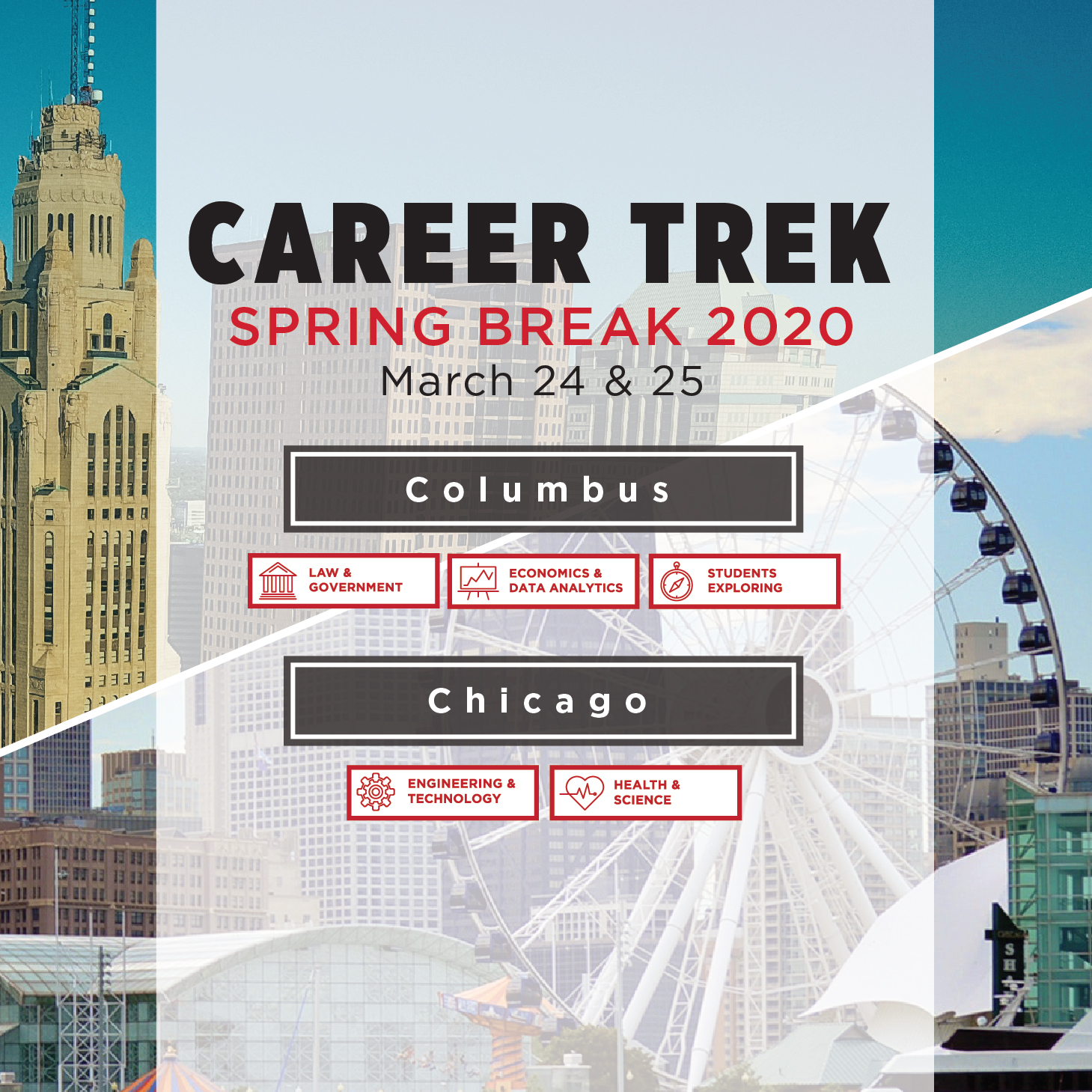 Career Trek Spring Break 2020, March 24 & 25. Columbus or Chicago.
