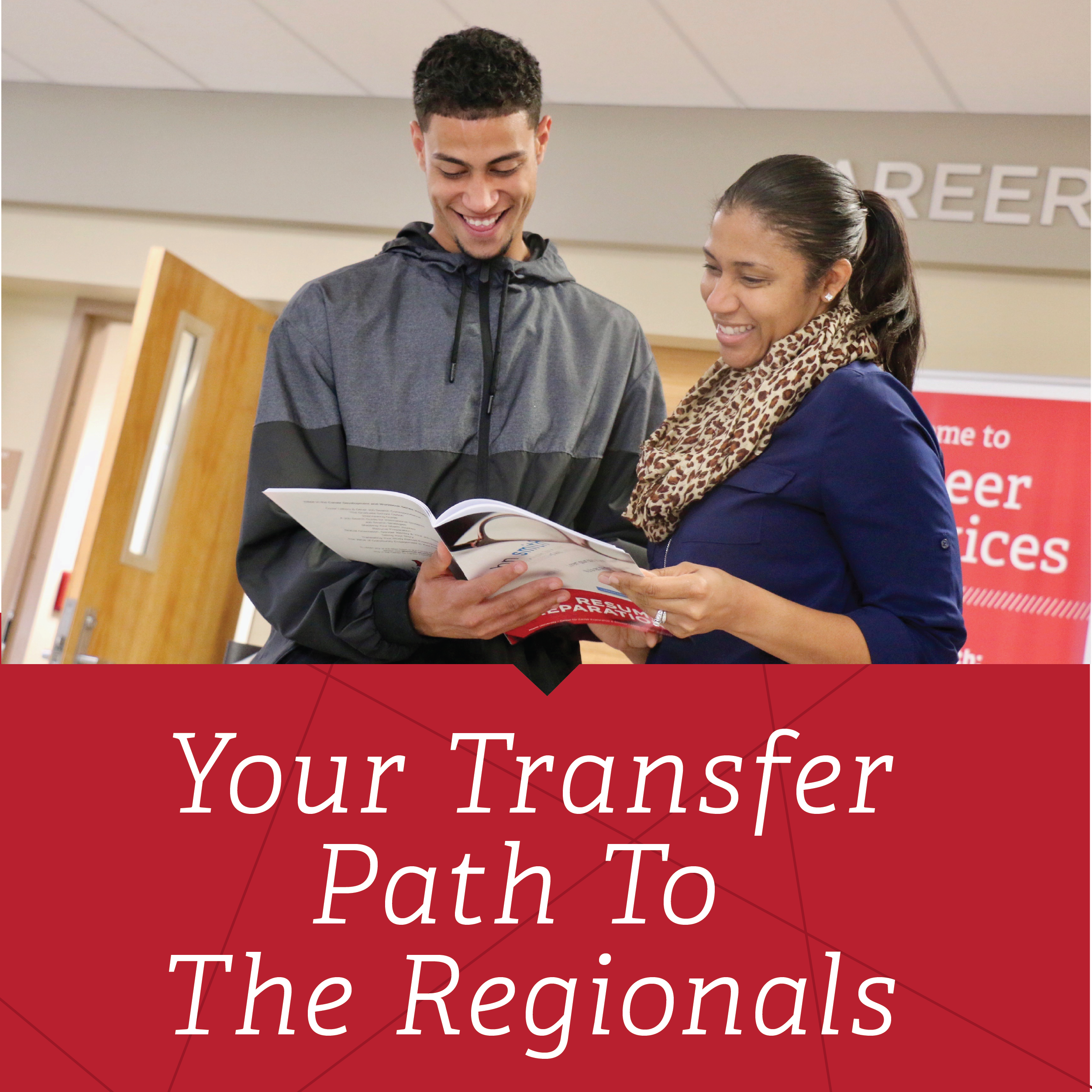 A male student talking to a female counselor looking at a book. Your transfer path to the Regionals with a red background.