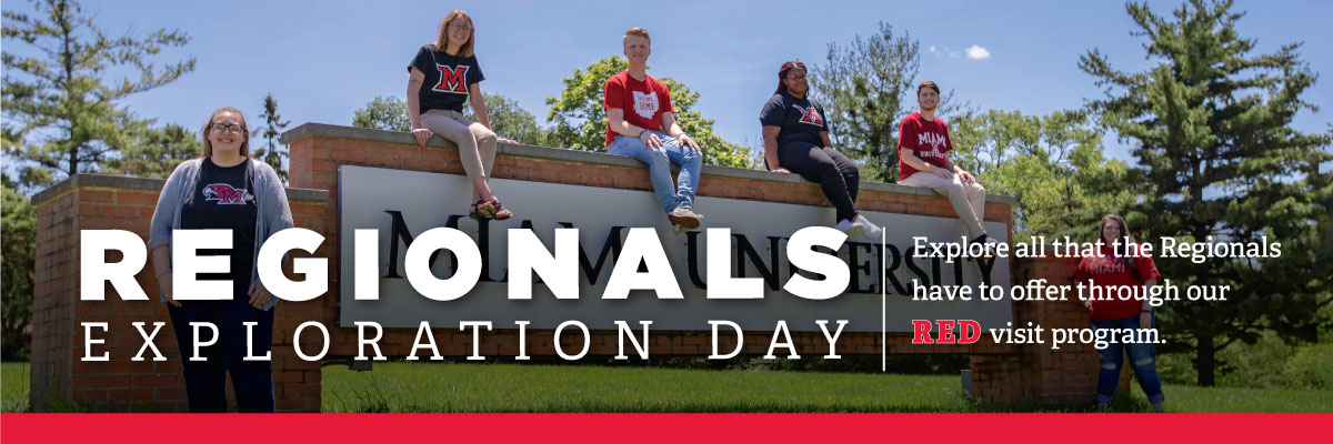 Regionals Exploration Days. Explore all of the things Miami Regionals has to offer through our RED visit program.
