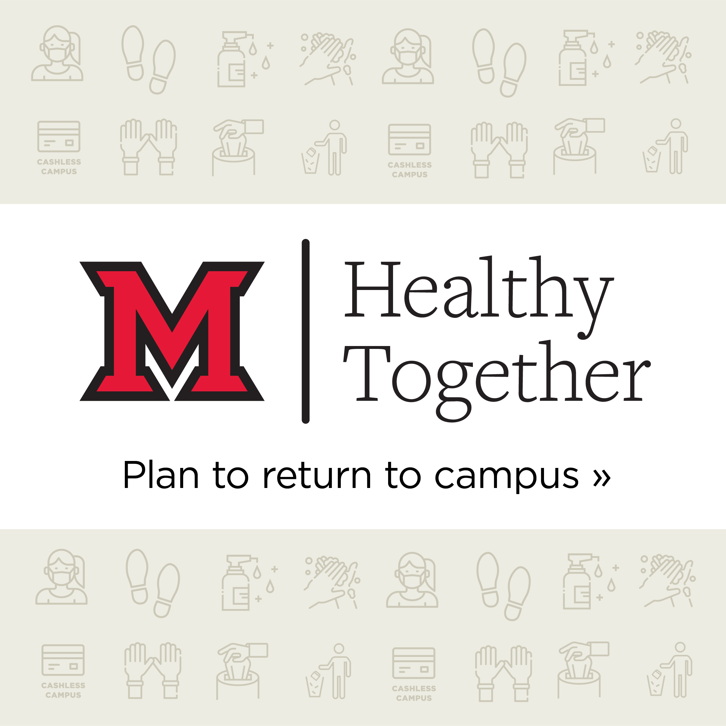 Health Together. Plan to return to campus.