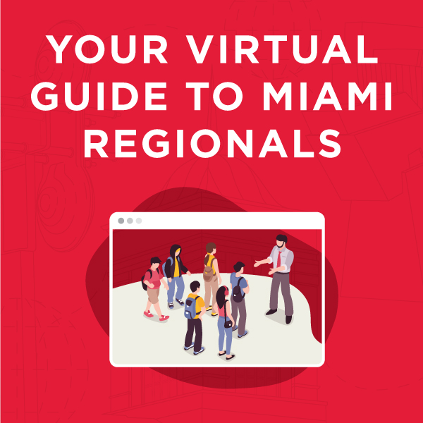 Your Virtual Guide to Miami Regionals.
