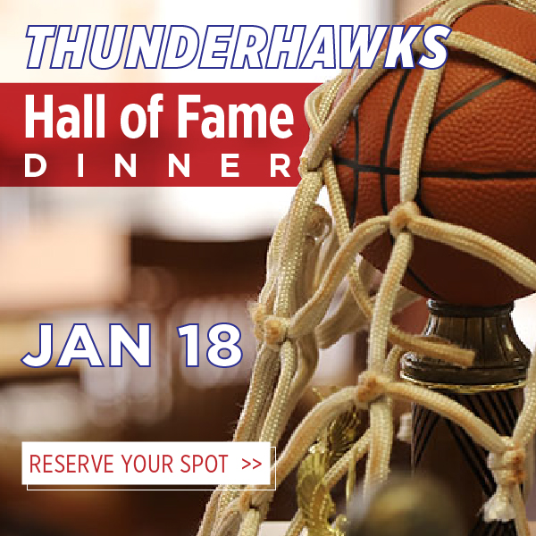 Thunderhawks Hall of Fame Dinner. January 18. Reserve Your Spot.