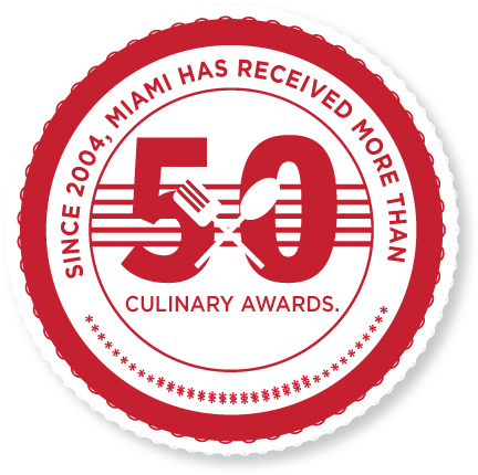 Since 2004, Miami has received more than 50 culinary awards.